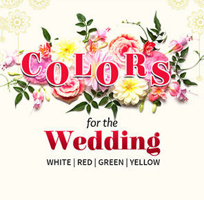 COLORS OF INDIAN WEDDINGS