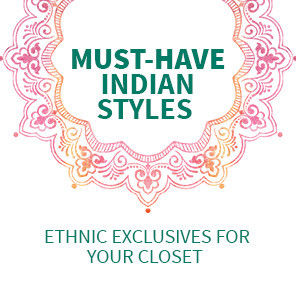 Ethnics from India for a Complete Closet