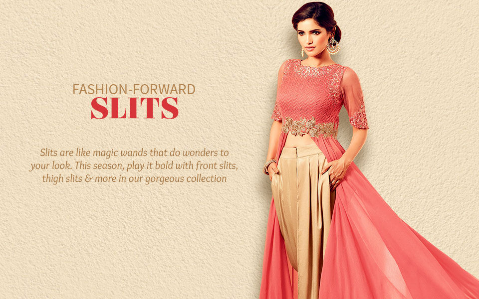Ensembles with Front, Side and Thigh Slits. Shop!