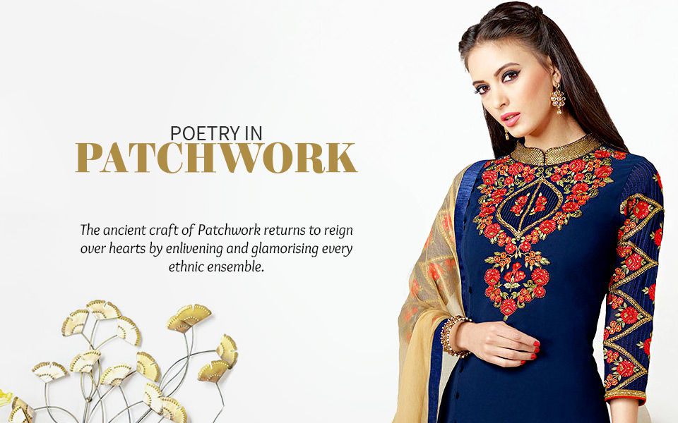 Ethnic fashion ensembles in Patch Work