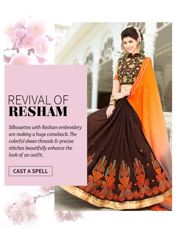Explore fresh Resham Embroidered Attires with the Changeover Sale. Buy Now!