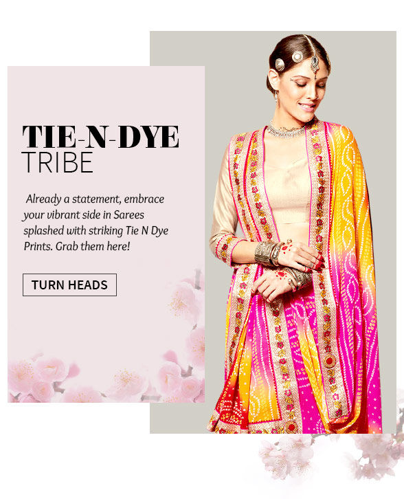 Explore fresh Tie N Dye Sarees with the Changeover Sale. Buy Now!
