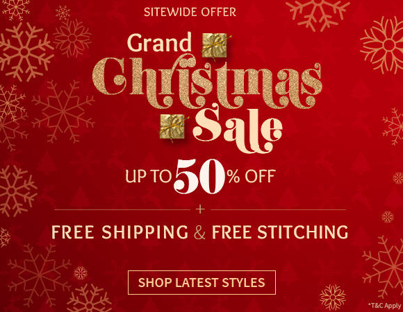 The grand Christmas sale. Up to 50% Off + Free Shipping + Free Stitching on Everything