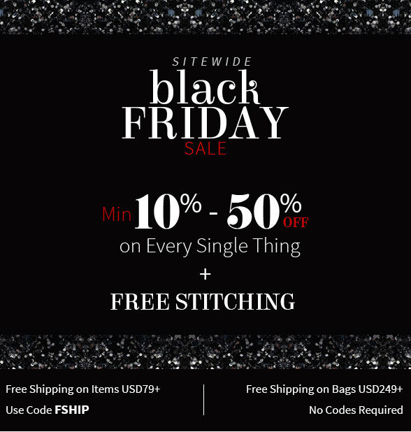10% to 50% Off on everything plus Free Stitching sitewide. Shop!
