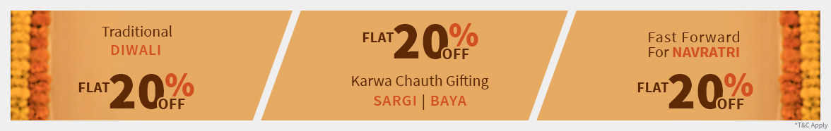 Flat 20% Off on Karwa Chauth, Diwali & Navratri Collection. Shop!