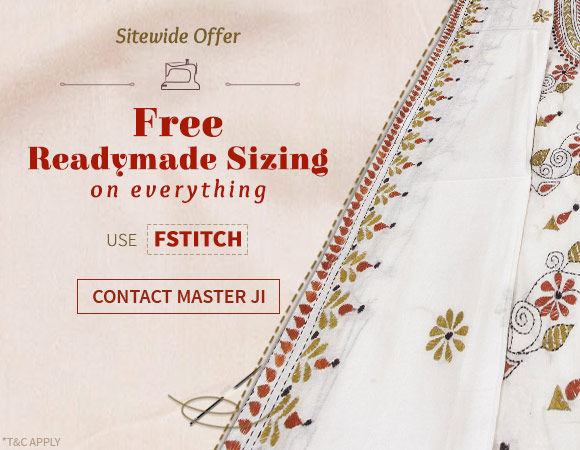 Site wide Free Standard Sizing. Save on your stitching and time. Opt Now!