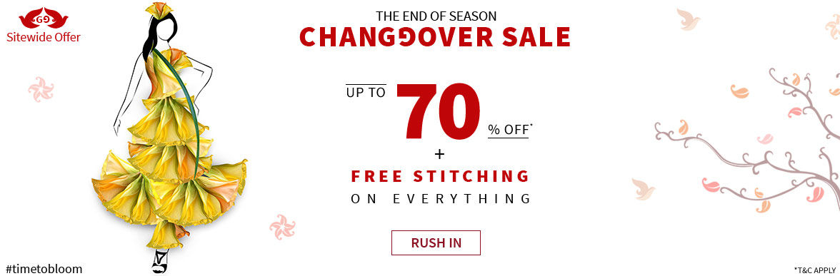 Changeover Sale: Upto 70% Off Sitewide plus Free Stitching. Hurry!