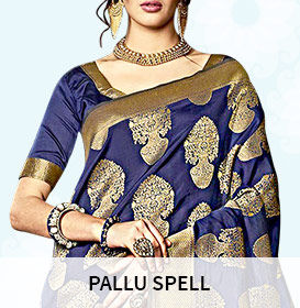 Sarees with Woven, Printed & Embroidered Pallus apt for different Draping Styles. Splurge!