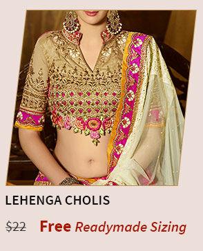 Get Free ready made sizing of your Choli. Shop Lehenga Choli.