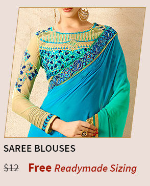 Get blouses of sarees stitched  for free according to readymade size chart.