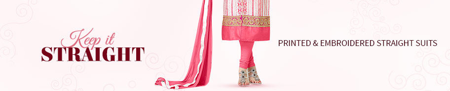 Straight Suits with Prints or Embroidery in Crepe, Cotton, Silk & more. Shop!