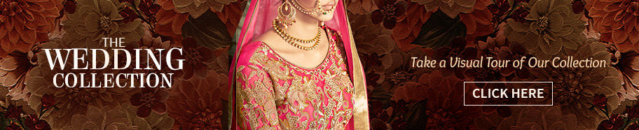 Explore the rich wedding collection of Indian ethnic Wear