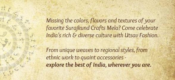 Surajkund Mela range of Chanderis, Tant, Gadwal Sarees, Gota work, Mojris, Potlis & more. Shop!