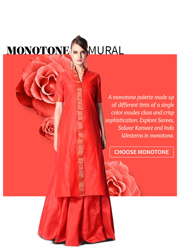 SS'17 Trend:Sarees, Salwar Suits & Fusion Wear with the Monotone look. Shop!