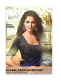 Know what the global fashion hubs are following in Utsav Trends.