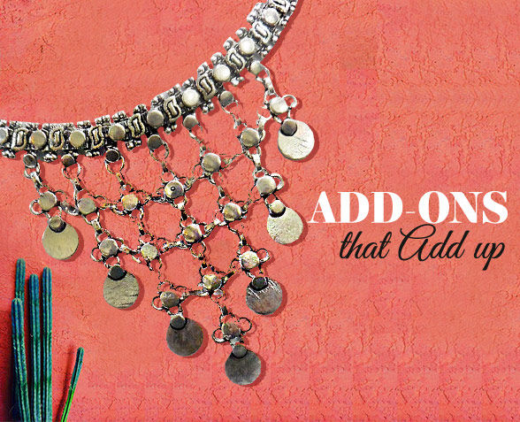 Elegant Add-ons like Earrings, Necklaces, Bags, Footwear & more for office wear. Shop!