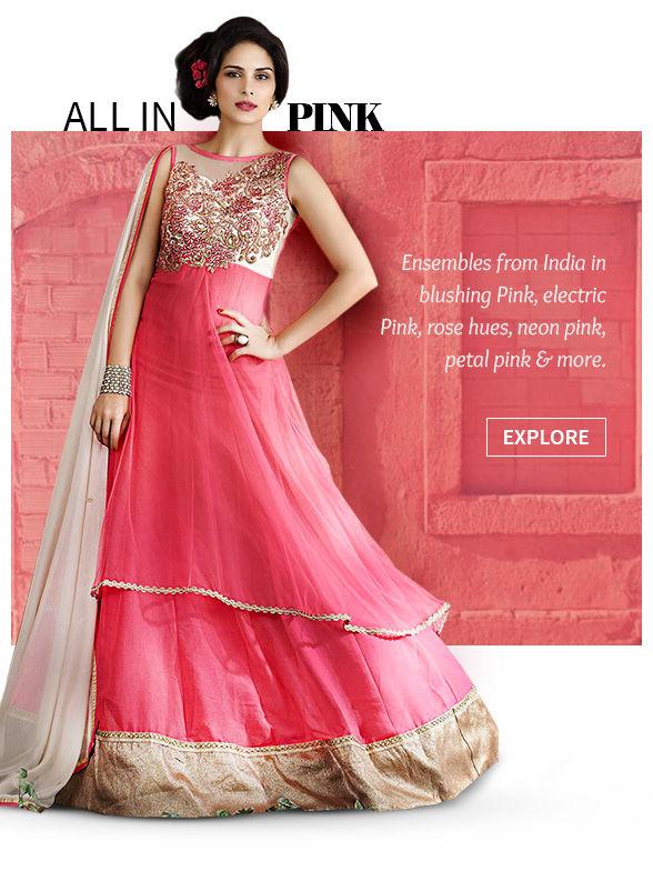Ensembles from India in blushing pink, electric pink, rose hues, neon pink, petal pink & more. Shop!