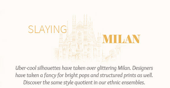 Milan's trends in Street style Silhouettes, Yellow ensembles, Geometric Prints & more. Shop!