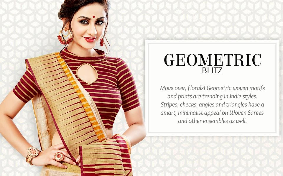 Trending Geometric designs on Woven sarees and more. Shop!