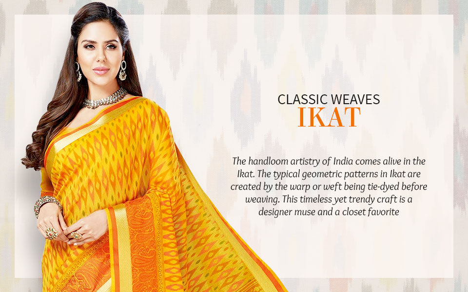 The Classic Weaves Series: Ikat Sarees, Salwar Suits, Fusion and more. Shop!