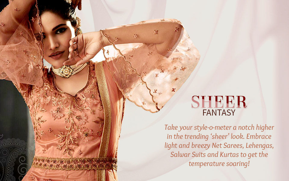 Embroidered sarees, Abayas, Circular lehengas, Kurtas and more in Net fabric. Shop!