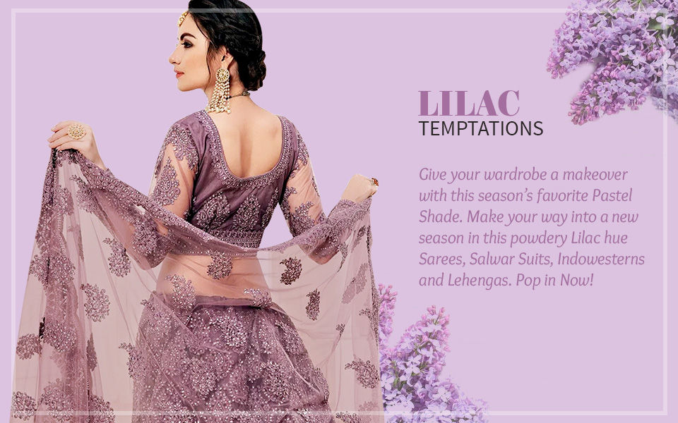 Lilac Sarees, Salwar Suits, Indowesterns and Lehengas. Shop!