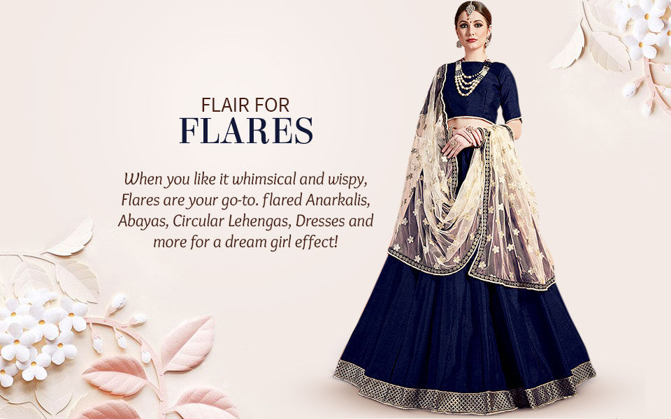 Shop Flared Sarees, Salwar Suits, Lehengas in Beautiful Indian Ethnic Wear Styles.