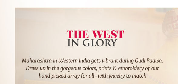 Paithani, Nauvari, Mirror Work, Bandhej, Sherwanis & more for New Year in West. Enjoy!