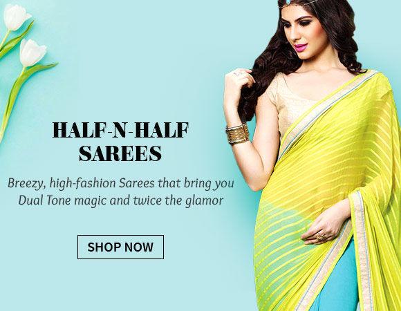 Half-n-Half Sarees. Shop!