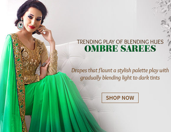 Sarees with Ombre Effect. Shop!