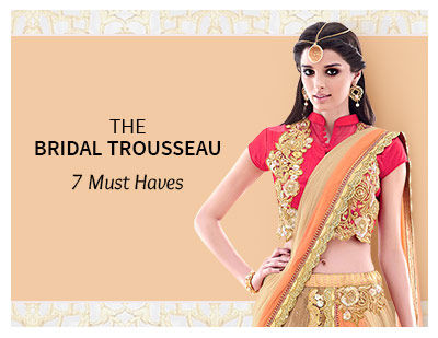 The Must have sarees for your bridal trousseau