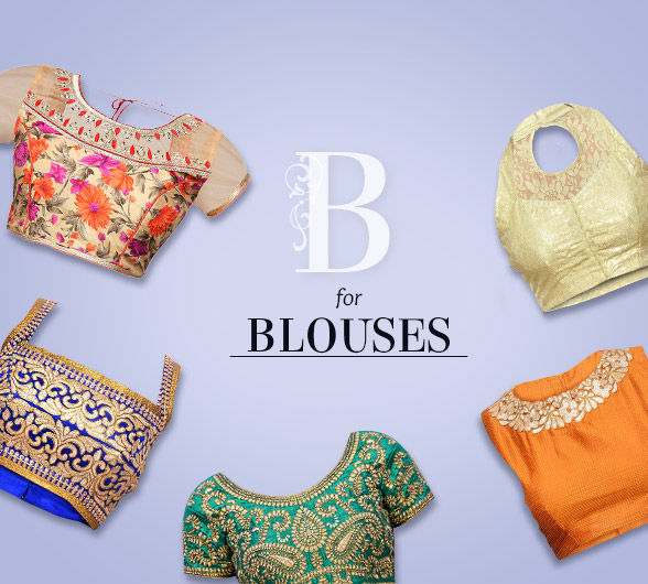 Blouses to complement sarees in prints, embroidery, brocade & more. Shop!