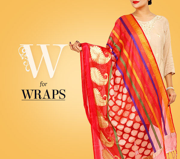 Array of Wraps: Stoles, Scarves, Dupattas, Shawls & more. Shop!
