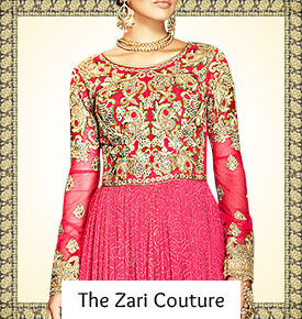 A variety of ethnic Indian Fashion in Zari work & style.