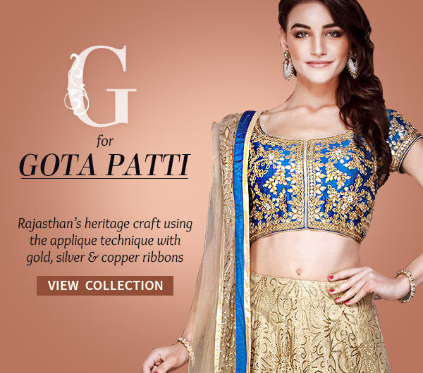 Rajasthan's artistic Gota Work on Women's Attires in Silk, Net, Crepe & more. Shop!