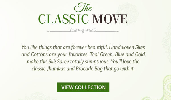 Handwoven Silks, Cottons and Add ons for the Classic lover. Shop!