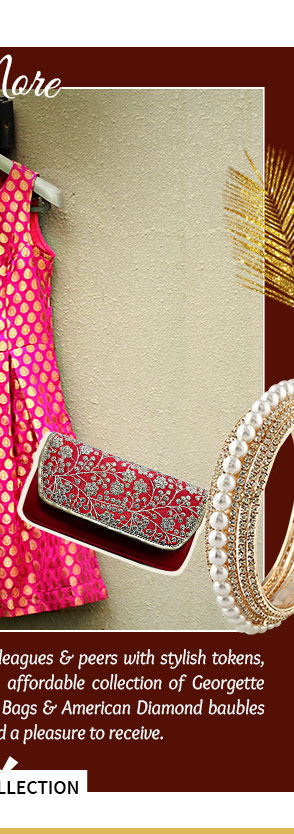 Georgette Sarees, Pathani Suits, Stoles, Handbags,Jewelry & more. Shop!