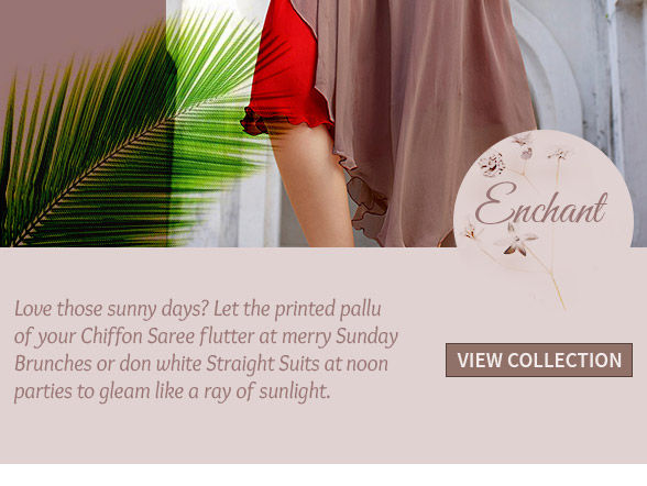 Printed Sarees, Straight Suits, Kurtas & Tunics in Neutral tones. Shop!