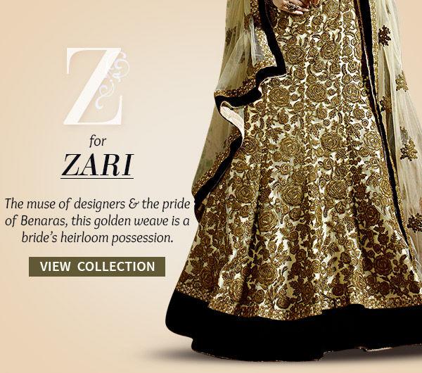 Wedding & Festive Array of Sarees, Salwar Kameez & Lehengas in Zari work. Shop!