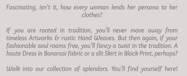 Traditional Tussar, Mirror Lehengas & Fusion Banarasi Dresses, Block Printed Skirts & more. Shop!