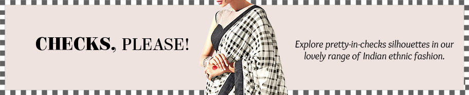 Explore pretty-in-checks silhouettes in our range of Indian ethnic fashion. Shop Now!
